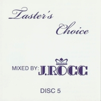 j-rocc_tasters-choice-vol-5