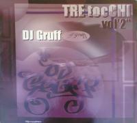 dj-gruff_tre-tocchi-vol-2